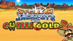 Chilli Gold 2 - Stellar Jackpots
